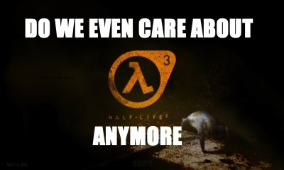 Do_we_even_care_Half_Life_3_Bagogames